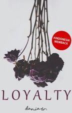 Loyalty by rueletter