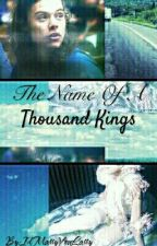 The Name of a Thousand Kings | Larry Stylinson by IdMarryYouLarry