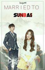 Married To Sunbae by tzuyunie