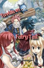Fairy Tail Y Tu by Nens_lens