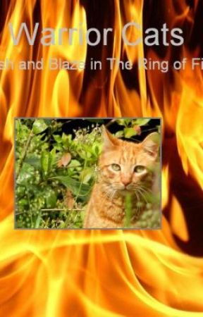 Warrior Cats:Ash and Blaze in The Ring of Fire by mousy554