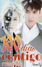 100 Días Contigo (Taoris) by VaneTj7