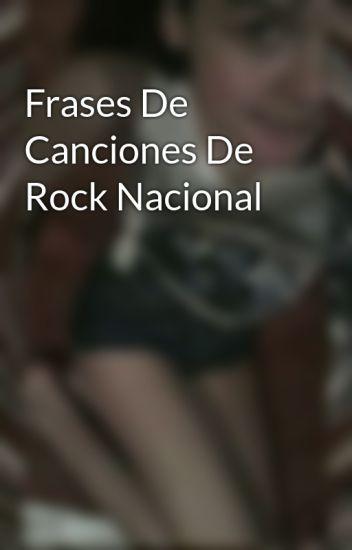 Frases De Canciones De Rock Nacional Jime Wattpad