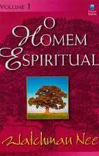 O Homem Espiritual Vol 1 by fran3131