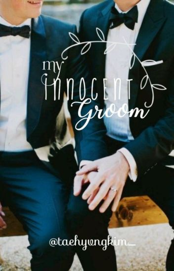 My Innocent Groom