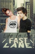 Life In The Fast Lane// [h.s] by One_Direction_x