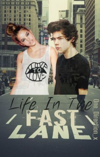 Life In The Fast Lane// [h.s]