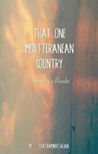 That one Mediterranean country (Hetalia x Reader) by thatdamnhetalian