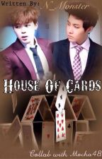 House of Cards | (BTS fanfic) by N_Monster