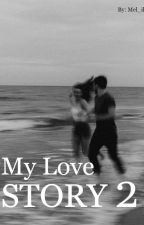 My Love Story 2.  by Mel_il