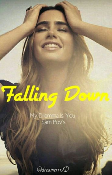 Falling Down (#Wattys2016)