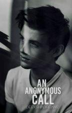 An Anonymous Call   √ by Deekshadreamz