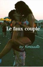 Le faux couple by Kimouuxo