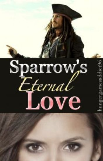 Sparrow's Eternal Love (Third in the Sparrow's Love Trilogy)
