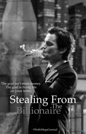 Stealing from the billionaire by SofieMegaGarnaal