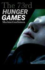 Les 73rd Hunger Games by MachineGunSirinou