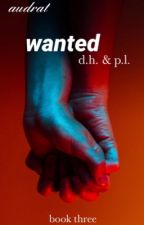 wanted (phan) || book #3 by audrat