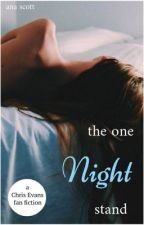 THE ONE NIGHT STAND [CHRIS EVANS]  by AnaScott_
