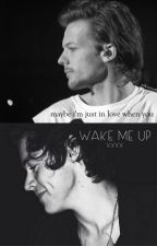 I. Wake me up [Larry Stylinson PL] by julkaszmulka