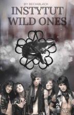Instytut Wild Ones by BeciaaBlack
