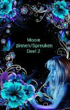 Mooie Zinnen/spreuken Deel 2 by mirandadiepeveen