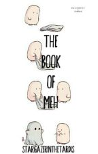 The Book of Meh by StargazerintheTardis