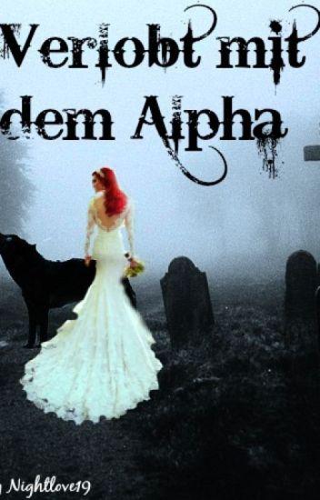 Verlobt mit dem Alpha [Pausiert]