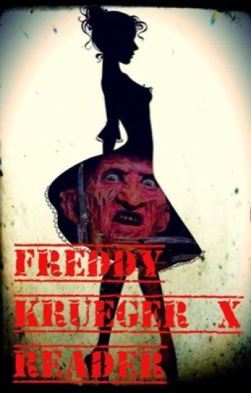 Freddy Kruger X reader