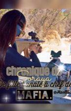 Chronique De Soraya : De meuf banale a Chef de Mafia by MzellSosso
