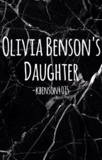 Olivia Benson's Daughter by KBenson4015