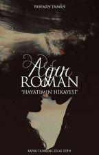 "Ağır Roman ""Hayatımın Hikayesi"" by mermarid"