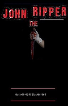John the Ripper - John the Ripper - Chapter One - Wattpad
