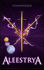 Aleestrya (The Cursed Legacy #1) by vyandersen