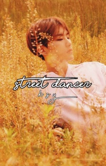 Street Dancer 》 hoshi