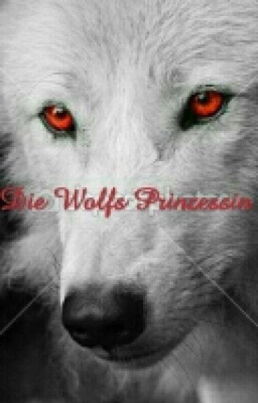 Die Wolfs Prinzessin