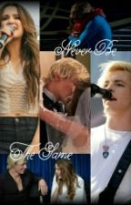 Never Be The Same {R5/Raura} [EM HIATUS] by GabiihLynch