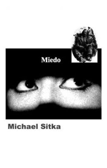 """""""MIEDO"""""""