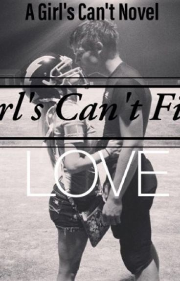 Girls can't find love (A Girls Can't Novel)