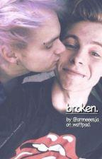 broken. ||muke by amneeesja