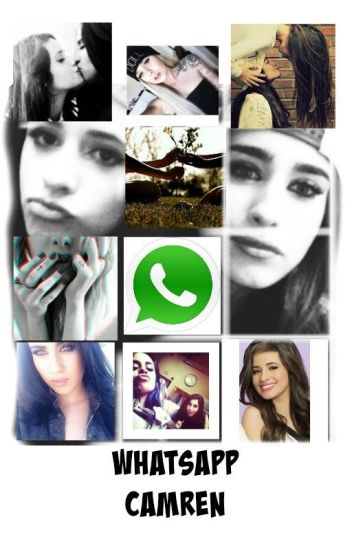 whatsapp || CAMREN