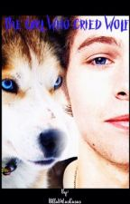 •The Girl Who Cried Wolf• (Luke Hemmings) by Uxblashelyn