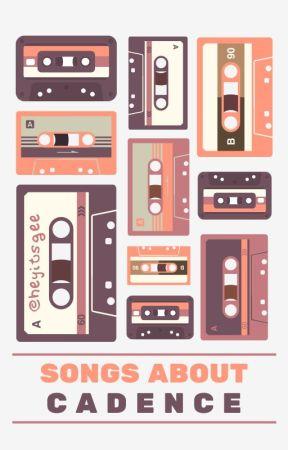 Songs about Cadence (Songs #01) by NekoShiiro