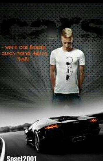 Cars! -Wenn das Benzin durch meine Adern fließt- (Marco Reus FF) -Überarbeitung-