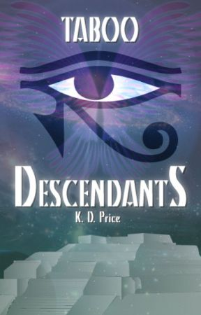 Taboo Descendants: The Unlikely Heroes (Book I) by KDPriceless