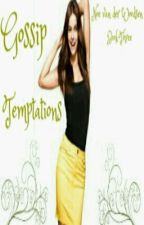 Gossip Temptations (Book Three, Amnesia Series, Gossip Girl) by heartofice97