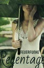 Regentage by Feuerfunke