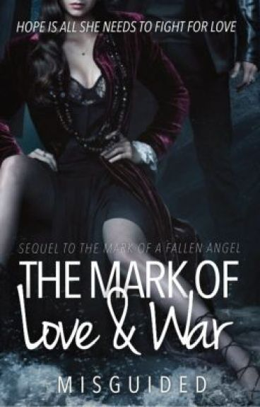 The Mark of Love & War [HOLD INDEFINITELY]