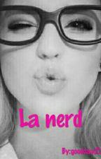 La Nerd [PAUSADA] by goodday21