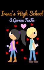 Irena's High School (Minecraft Diaries High School and Garmau Fanfiction) by hiddenintheirmind