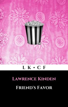 Friend's Favor by LawrenceKinden